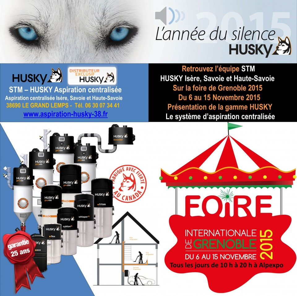 foire de grenoble 2015 aspiration centralis e husky france. Black Bedroom Furniture Sets. Home Design Ideas