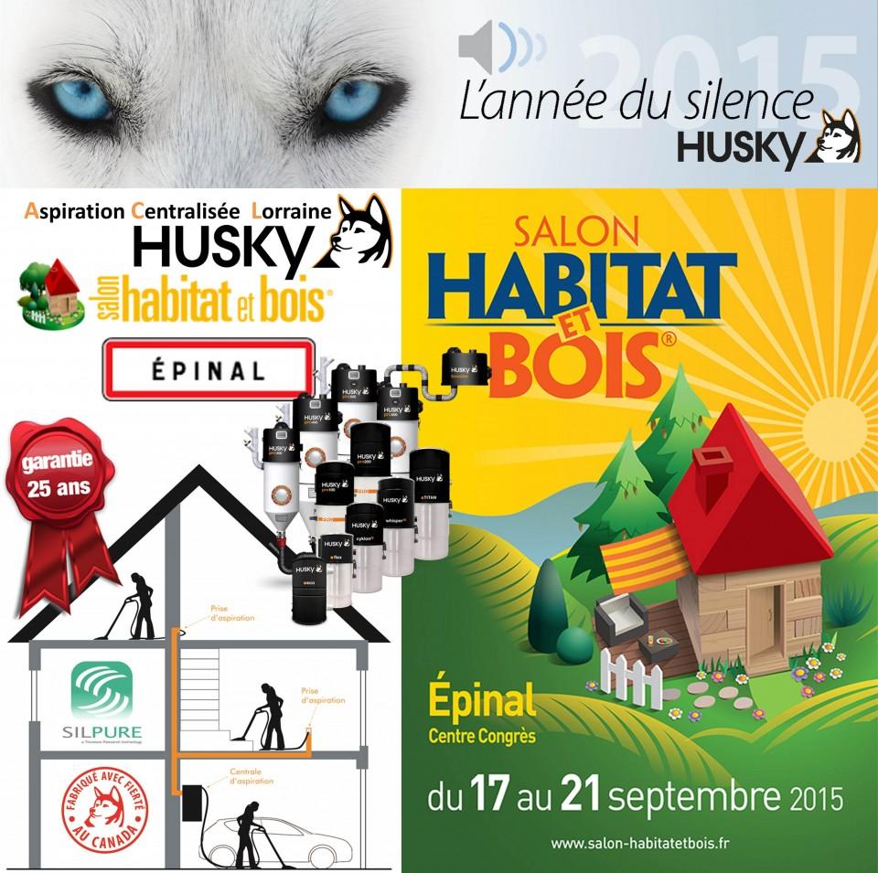 Salon habitat bois d pinal aspiration centralis e husky france - Salon de l habitat epinal ...