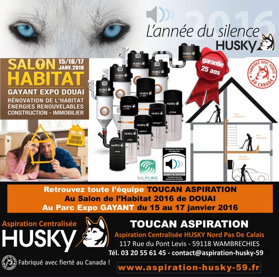 Salon habitat 2016 douai aspiration centralis e husky - Salon du chiot douai ...